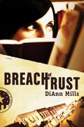 BreachofTrust-DiAnnMills