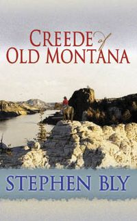 Creede of Old Montana 2